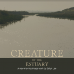 Creature of the Estuary