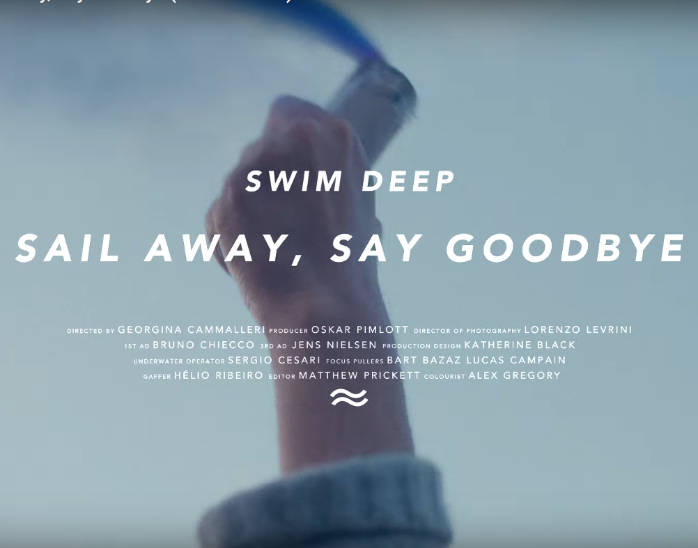 Swim Deep - Sail Away, Say Goodbye (Official Video)