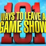 101 Ways to Leave a Gameshow  101 Ways to Leave a Gameshow