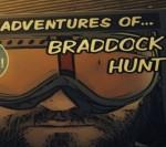 The Adventures of Braddock Hunt